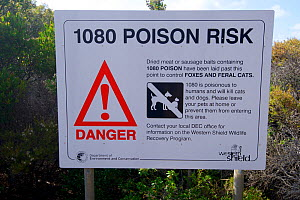 Sign informing visitors of the use of Sodium fluoroacetate or 1080 poison for control of pest foxes and feral cats. Poison used by Western Shield wildlife recovery program in attempt to sustain popula...  -  Bert Willaert